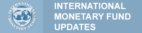 IMF (International Monetary Fund) Updates