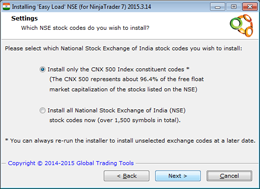 Choose to install only the CNX 500 stocks, or all National Stock Exchange of India stocks (+1,500 NSE stocks available)